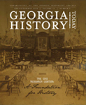 Georgia History Today Volume 12 No. 1