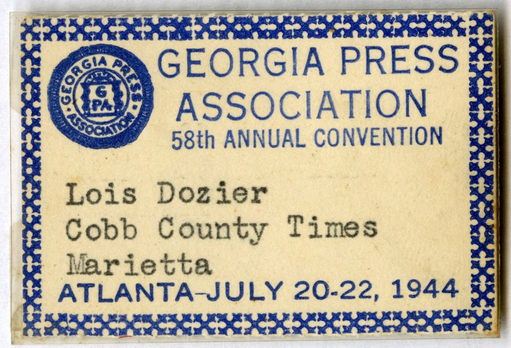 Lois Dozier's name tag for the Georgia Press Association's 58th annual conference, in Atlanta, Ga., July 20-22, 1944, A-1690-003
